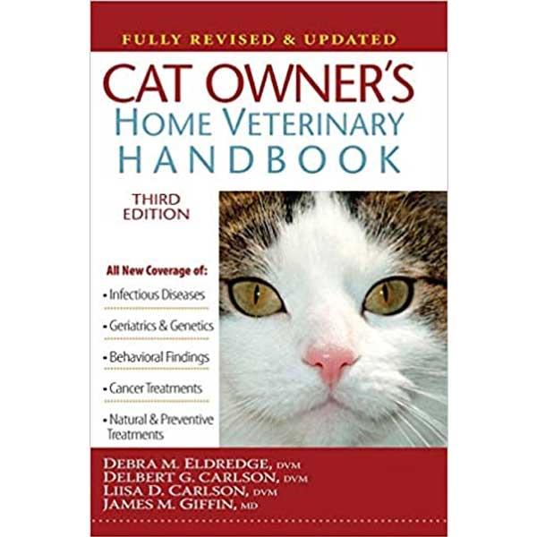 Cat Owner's Home Veterinary Handbook by Debra M. Eldredge, Delbert G. Carlson DVM