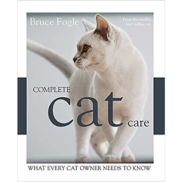 A white cat on the cover of the Complete Cat Care book: What Every Cat Owner Needs to Know by Bruce Fogle