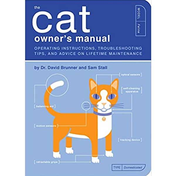 The cover of cat book about cat behevior The Cat Owner's Manual by by David Dr. Brunner